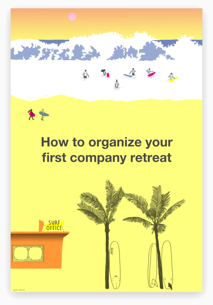 How to organize your first company retreat - Surf Office free guide