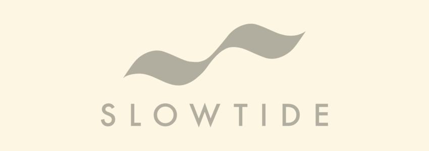 Sunnyside works with Slowtide