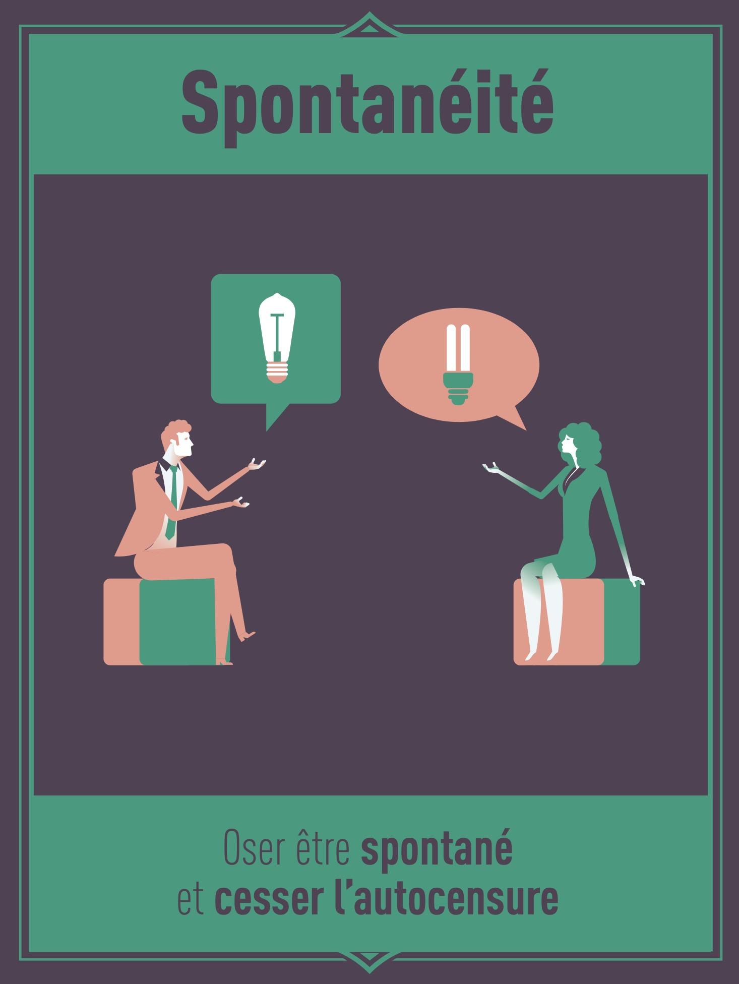 Spontanéité : oser être spontané et cesser l'autocensure