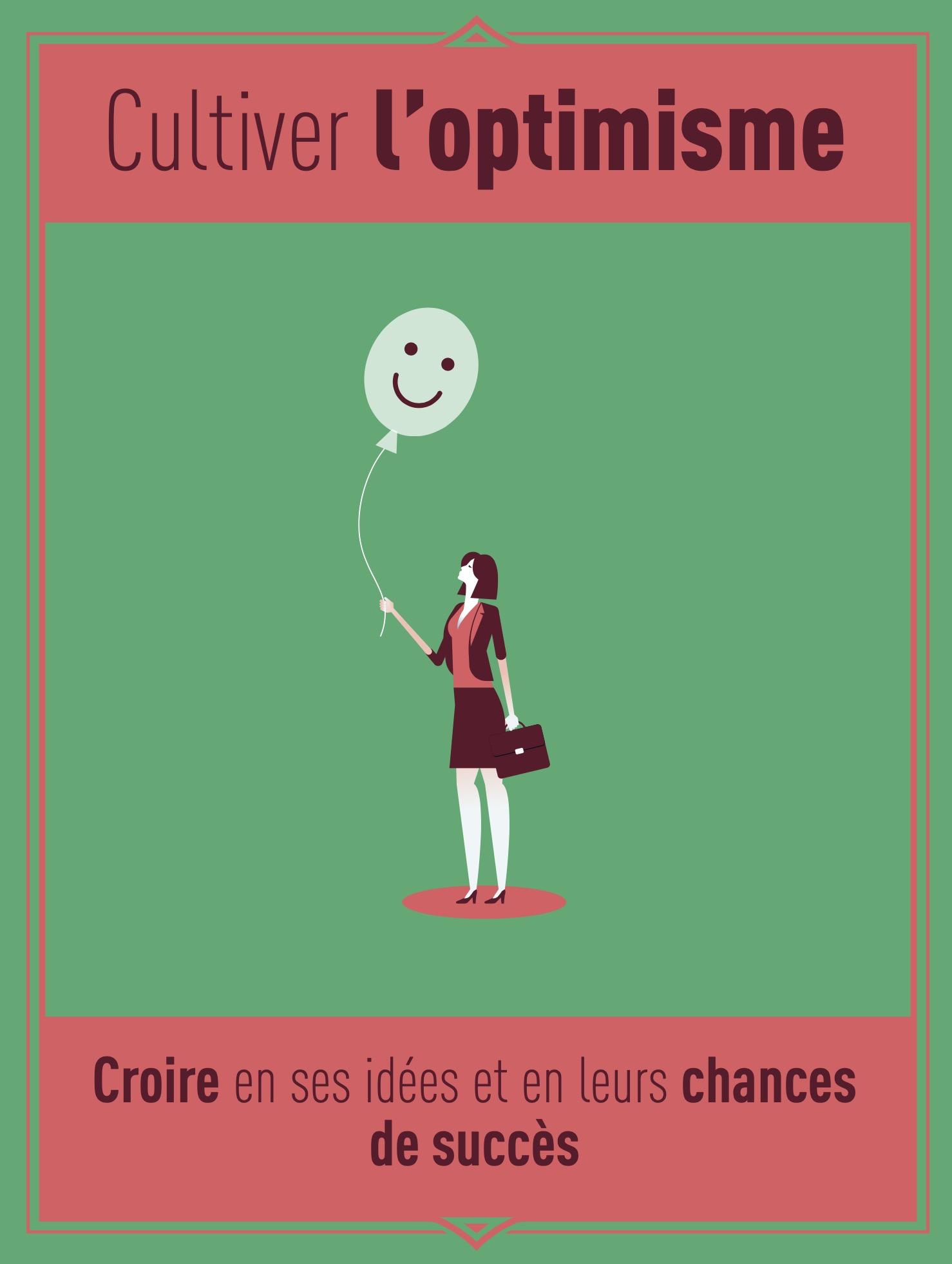 Cultiver l'optimisme : croire en ses idées et en leurs chances de succès