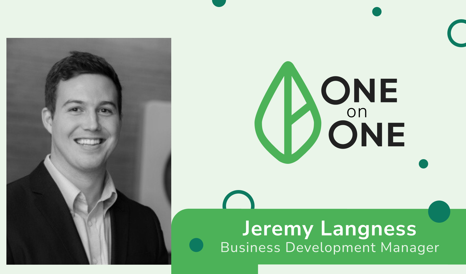 One on One Spotlight: Jeremy Langness
