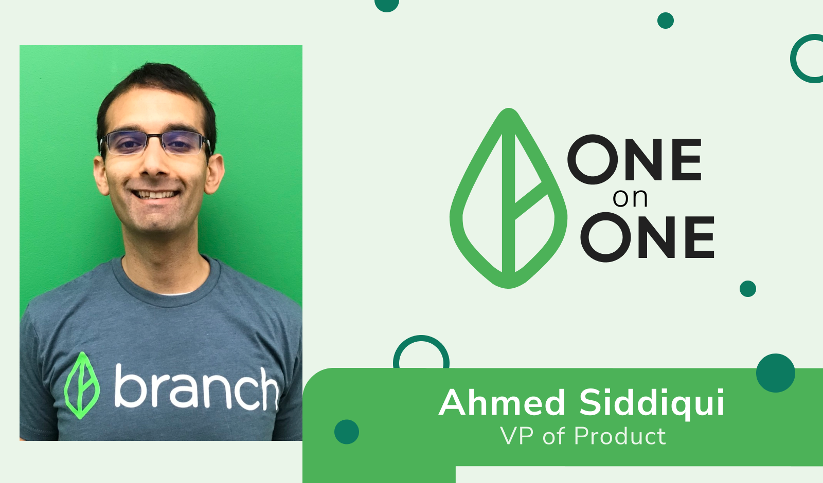 One on One Spotlight: Ahmed Siddiqui