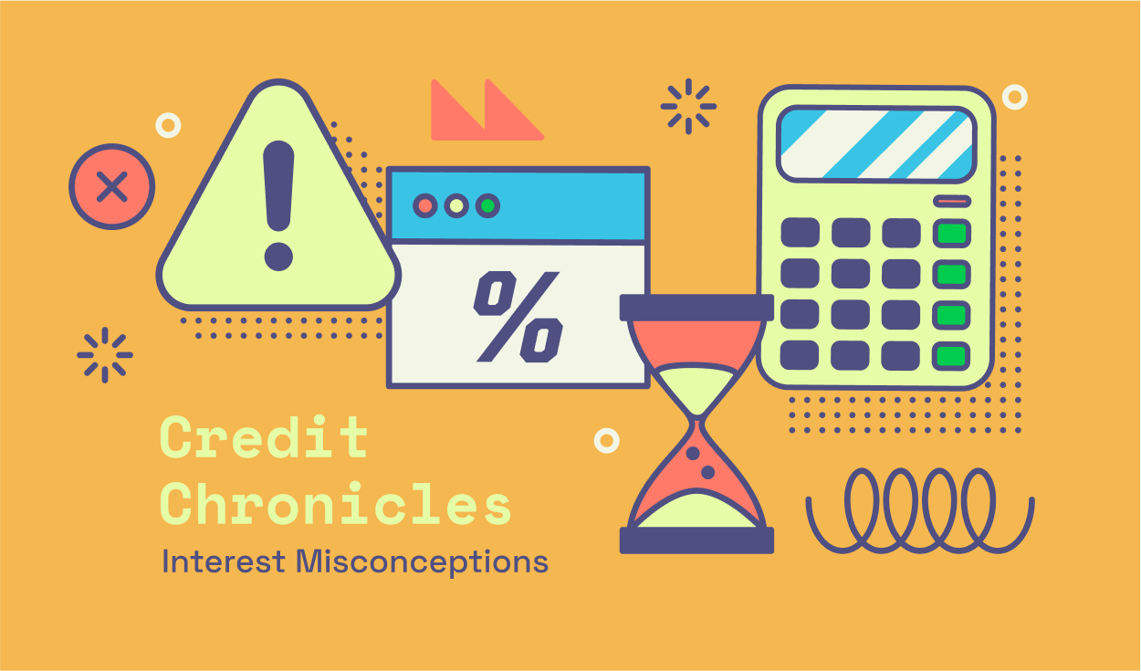 Credit Chronicles: Interest Misconceptions