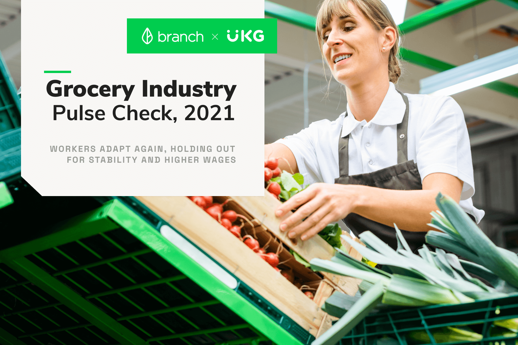 Grocery Industry Pulse Check 2021: Branch x UKG
