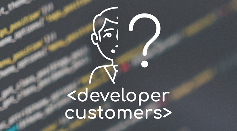 Who are the developer customers?