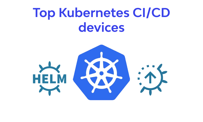 Top Kubernetes CI/CD devices