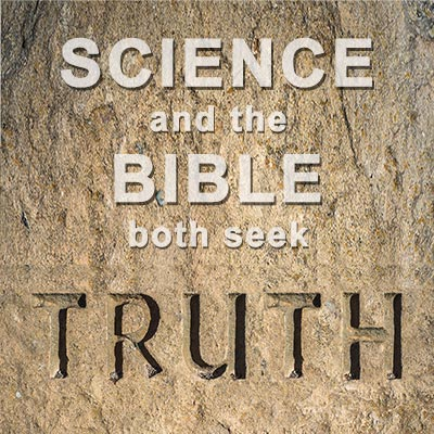 Science and Bible both seek truth