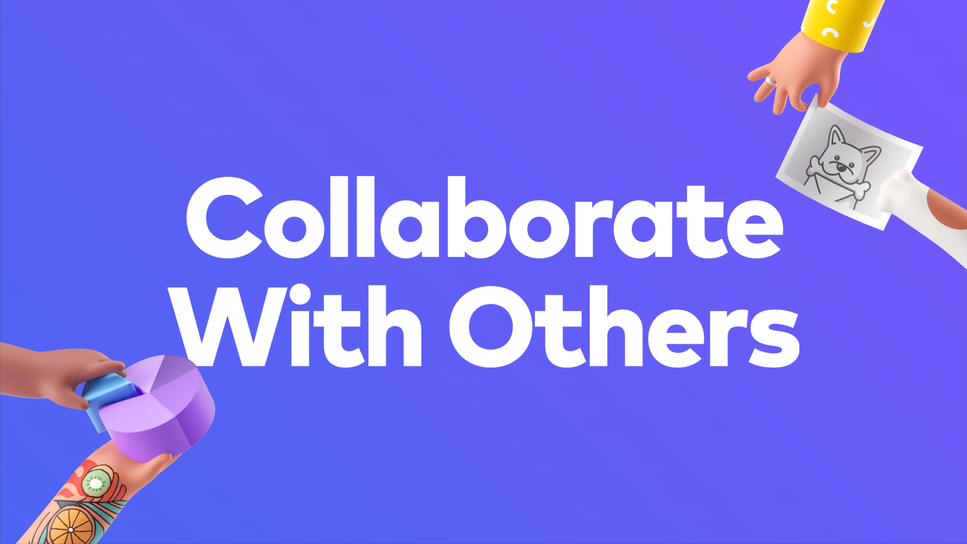 Collaborate With Others