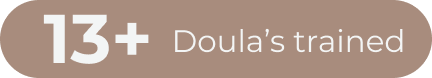 13 + Doula's Trained