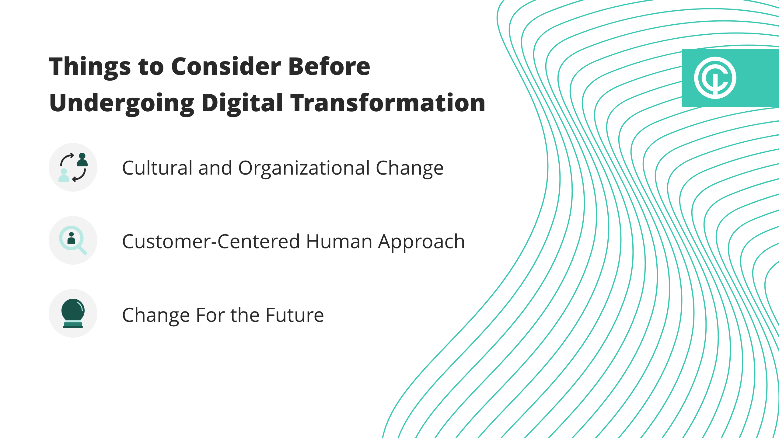 visual of things to consider before undergoing digital transformatio