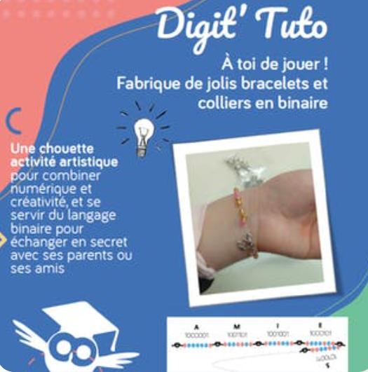 Digit'Tuto - À toi de jouer ! Fabrique de joli bracelets et colliers en binaire