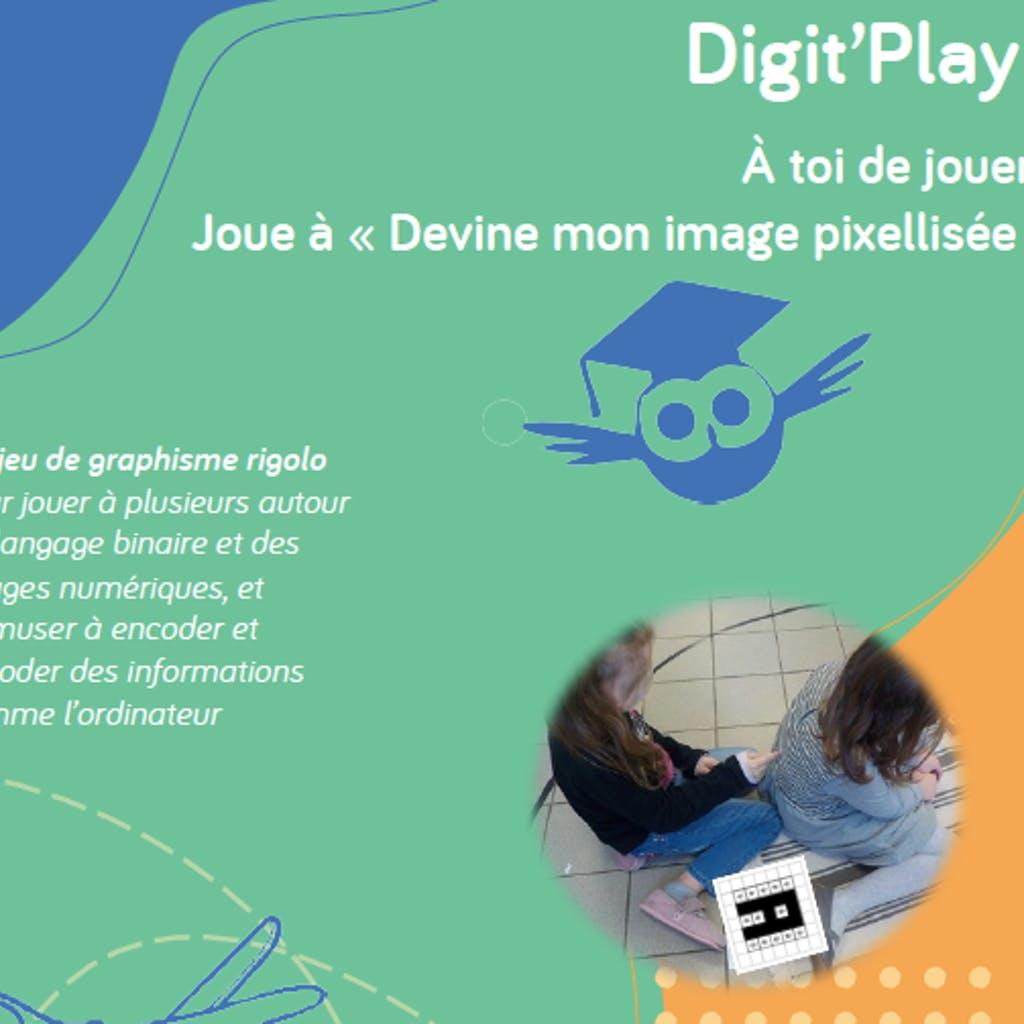 Digit'Play: joue à deviner mon image pixellisée