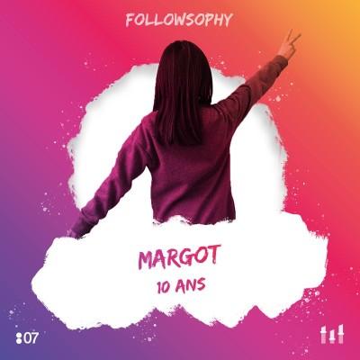 07 Margot - 10 ans : mes parents ont découvert mes 1000 abonnés sur TikTok