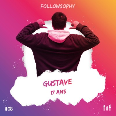 08 Gustave - 17 ans : Adieu Insta, TikTok, Snap...au moins jusqu'au Bac !