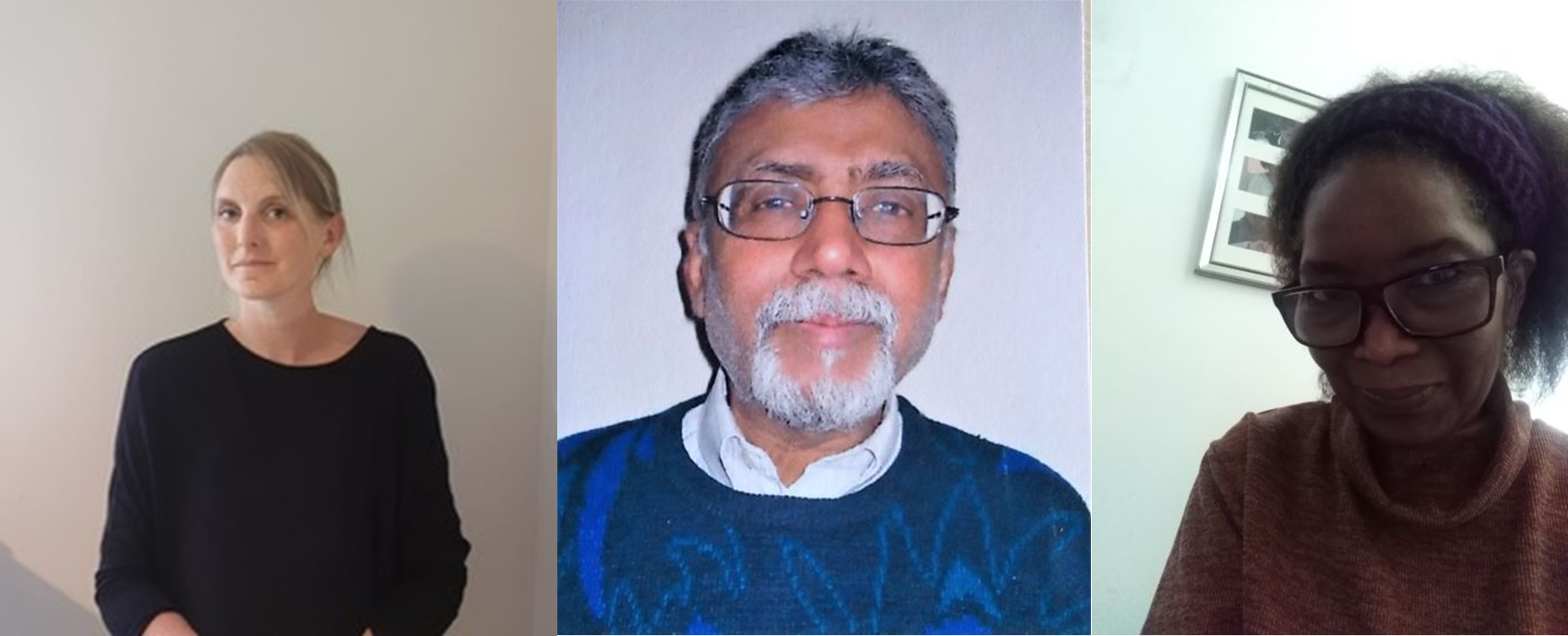 3 individual photos, one of Clare (a blonde white lady wearing a black top), one of Sudhir (an Indian older gentleman with glasses grey/white hair and beard, and a blue jumper) and Dawn (a black lady with glasses, a purple headband and black hair, wearing an orange top).