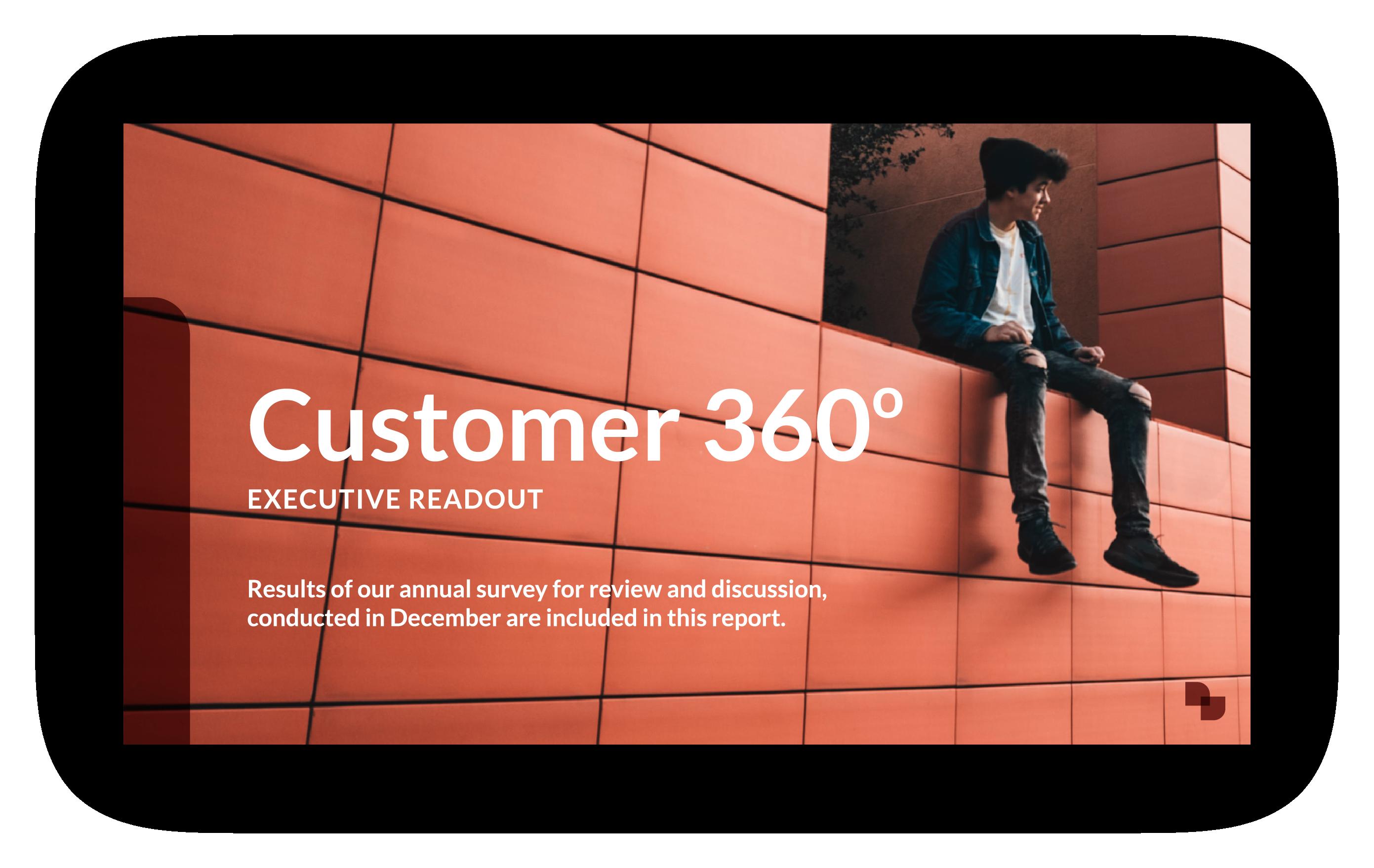 Customer 360 Executive Readout slide example
