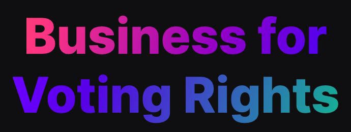 Business for Voting Rights