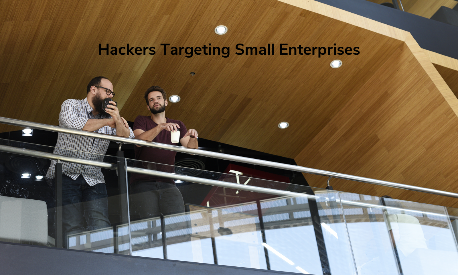 Hackers Targeting Small Enterprises