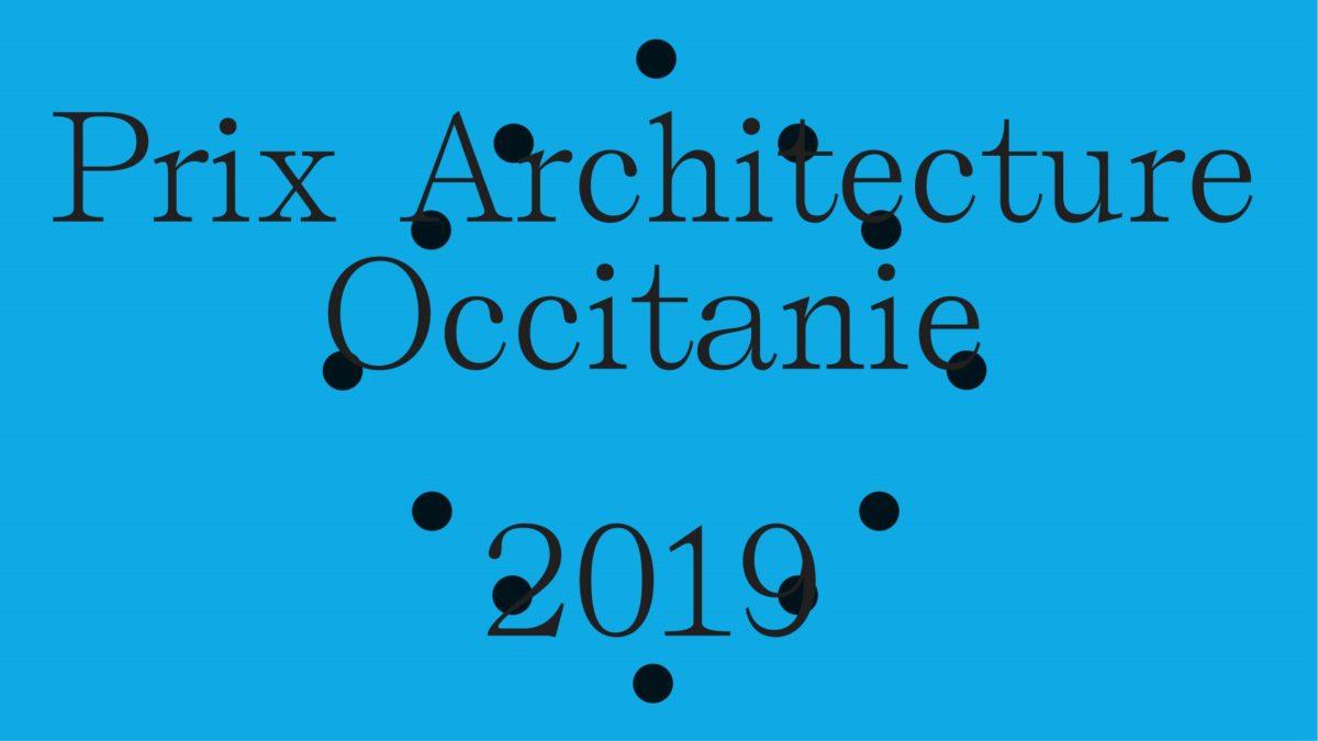 PRIX ARCHITECTURE OCCITANIE 2019