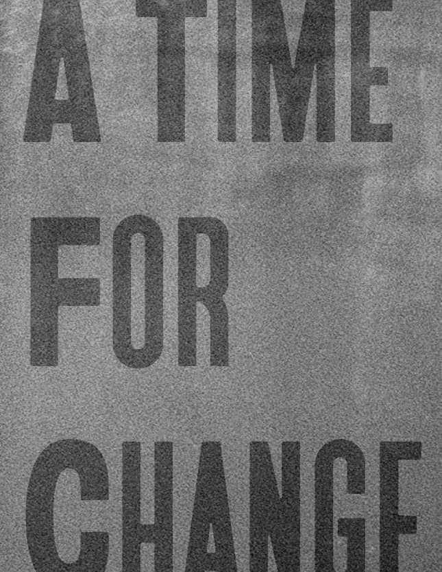 "Poster-style image reading ""A Time For Change."""
