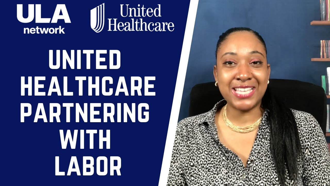 United Healthcare Partnering With Labor and The Community | Public and Private Sectors