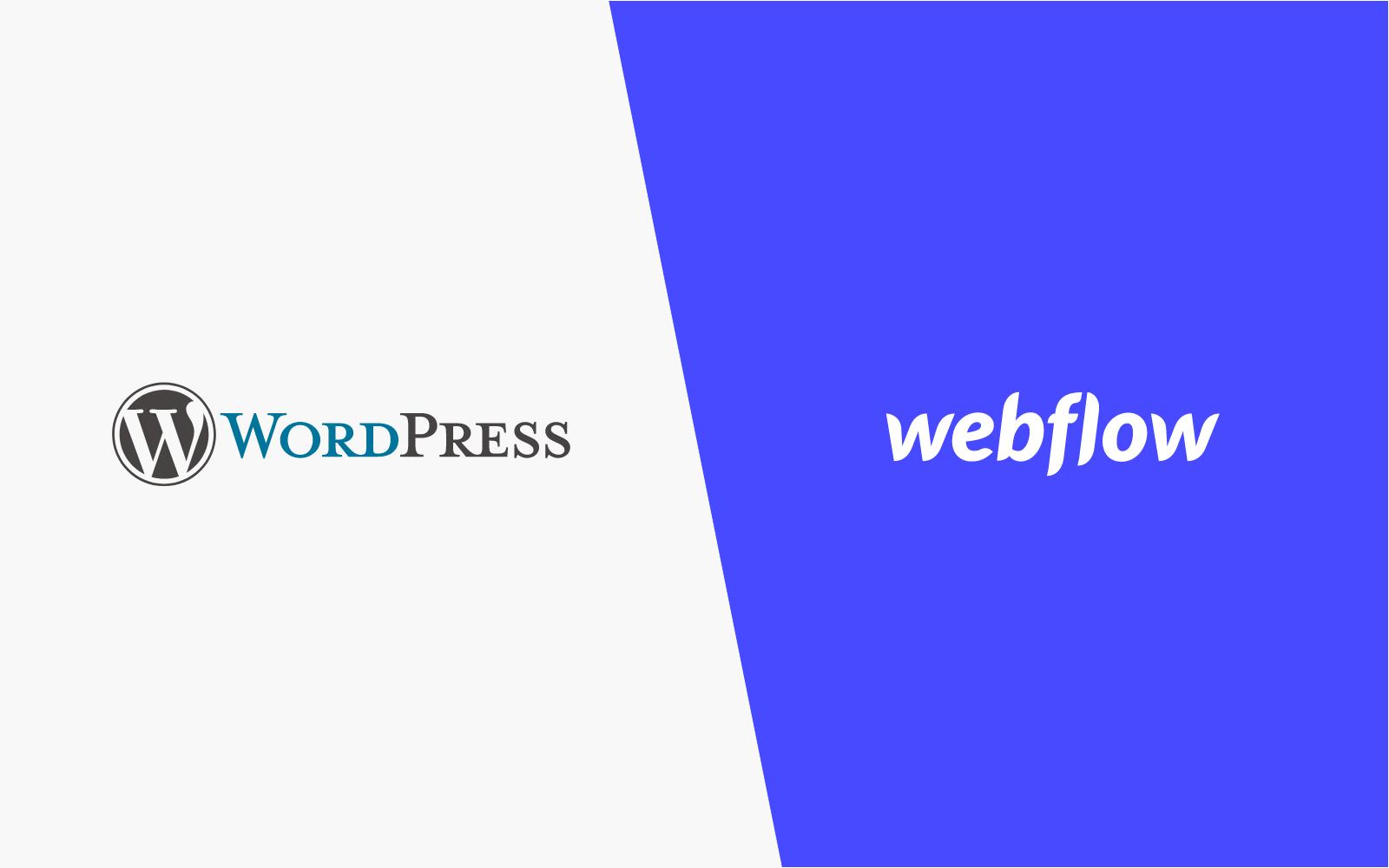 WordPress vs Webflow: Why We Use Webflow