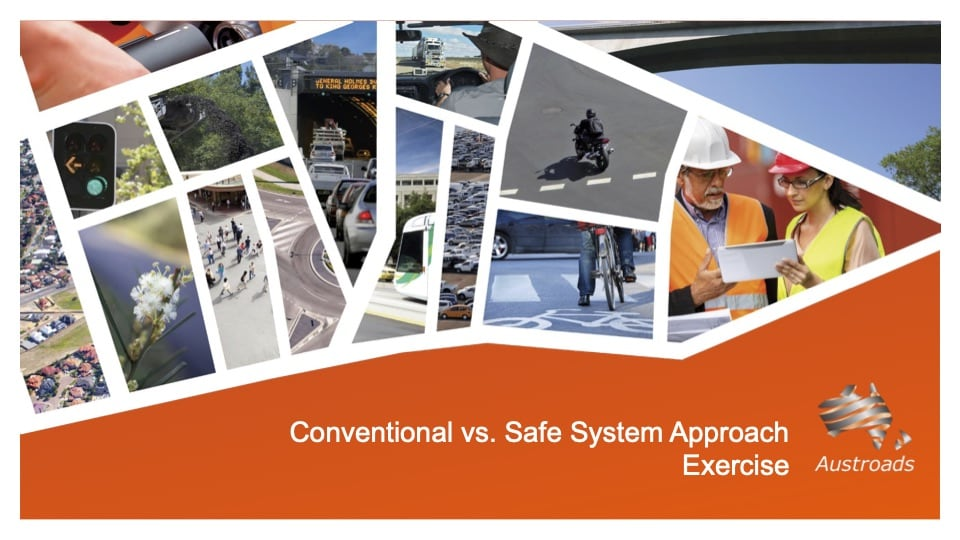 Conventional vs Safe System Approach Exercise