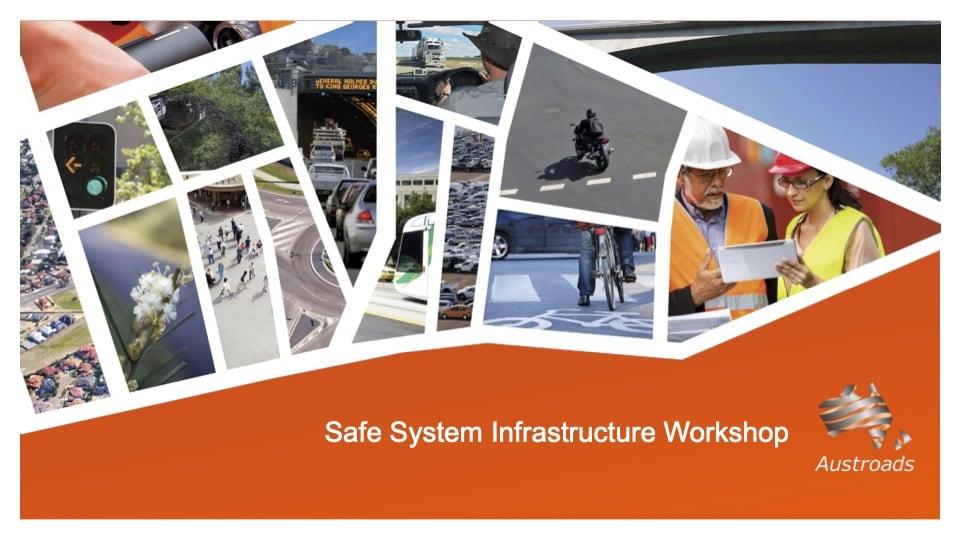 Safe System Infrastructure Workshop