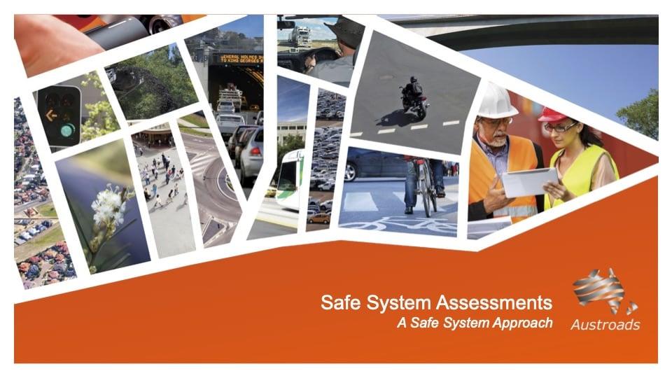 Safe System Assessments