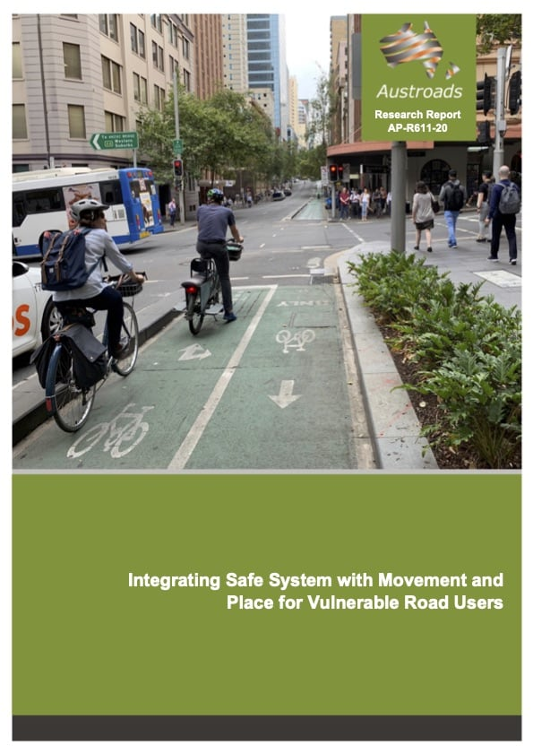 Integrating Safe Systems with Movement and Place for Vulnerable Road Users