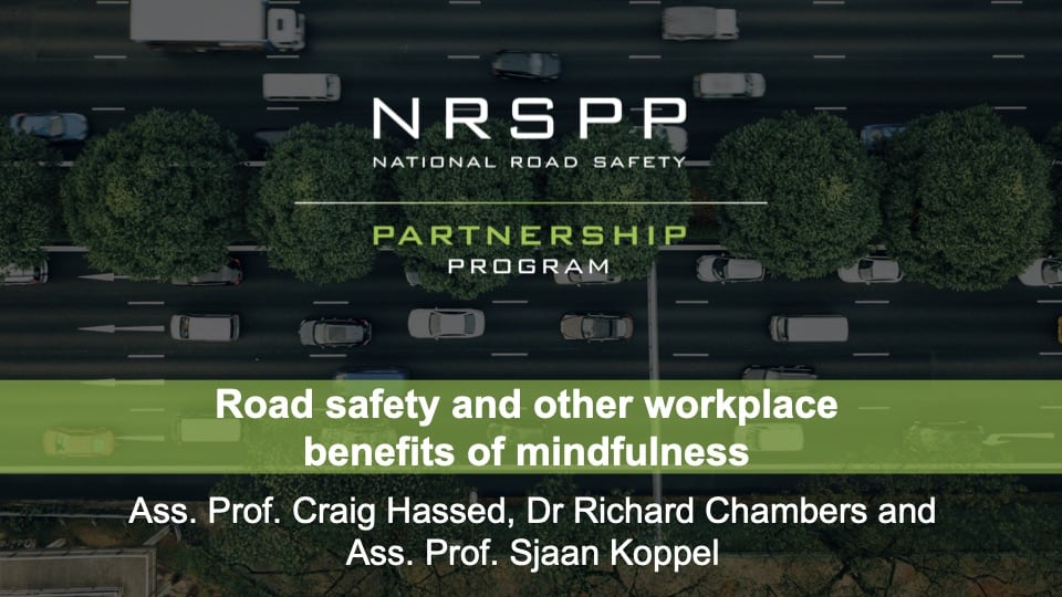Road Safety and Other Workplace Benefits of Mindfulness Slides
