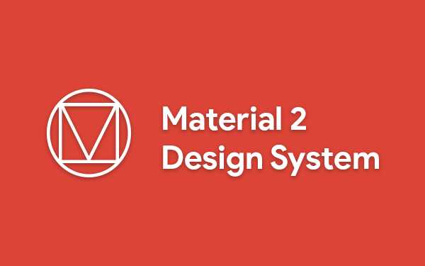 Google Material 2 logo with words 'Material 2 Design System' on red background