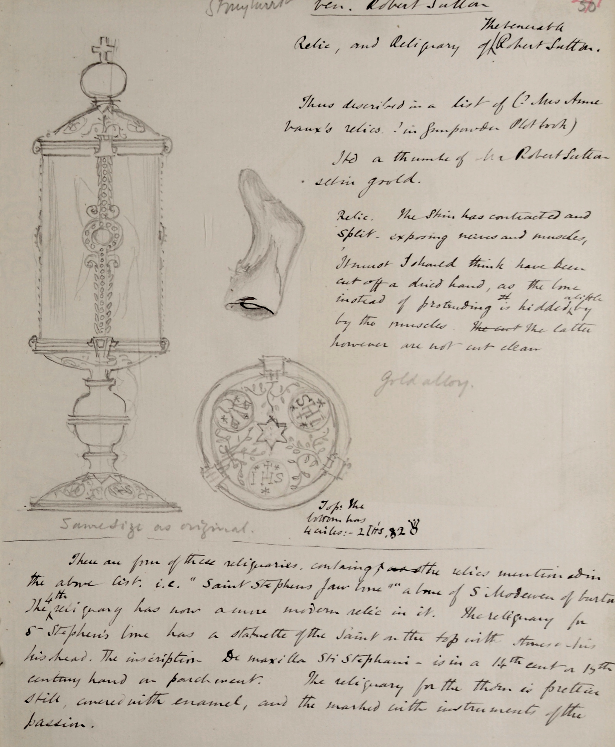 Page of handwritten notes with three pencil sketches. One sketch is of a reliquary with note below that it is same size as original. There is a sketch of a thumb and a sketch of the top of reliquary.