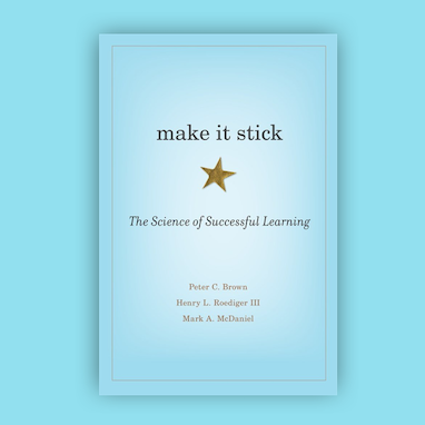 image of the book make it stick: the science of successful learning, with a baby blue background