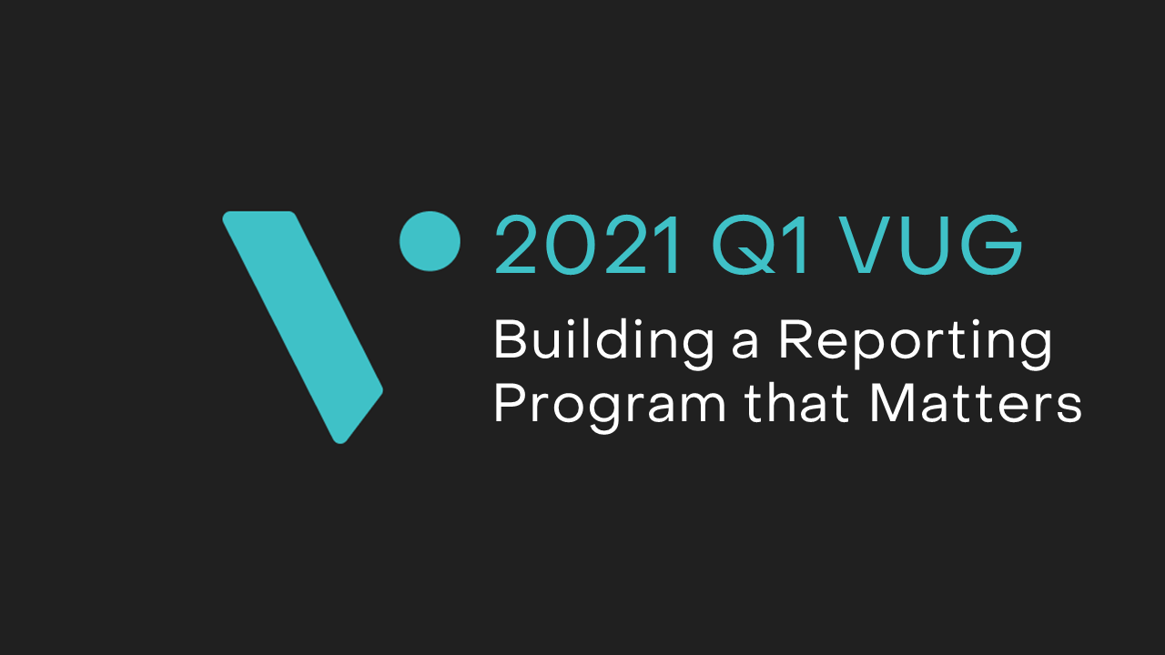 Building a Reporting Program that Matters