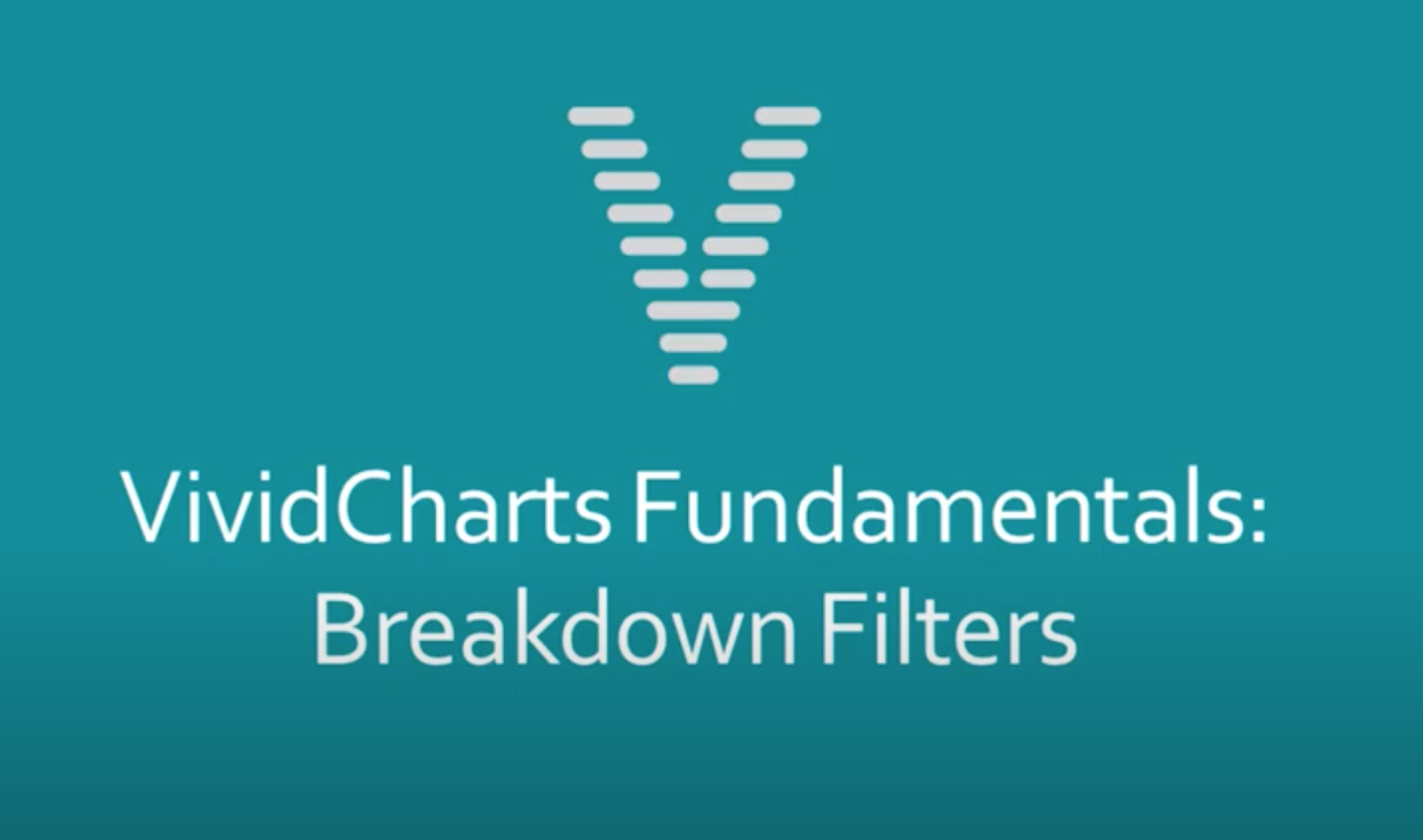 How To Create VividCharts Breakdown Filters