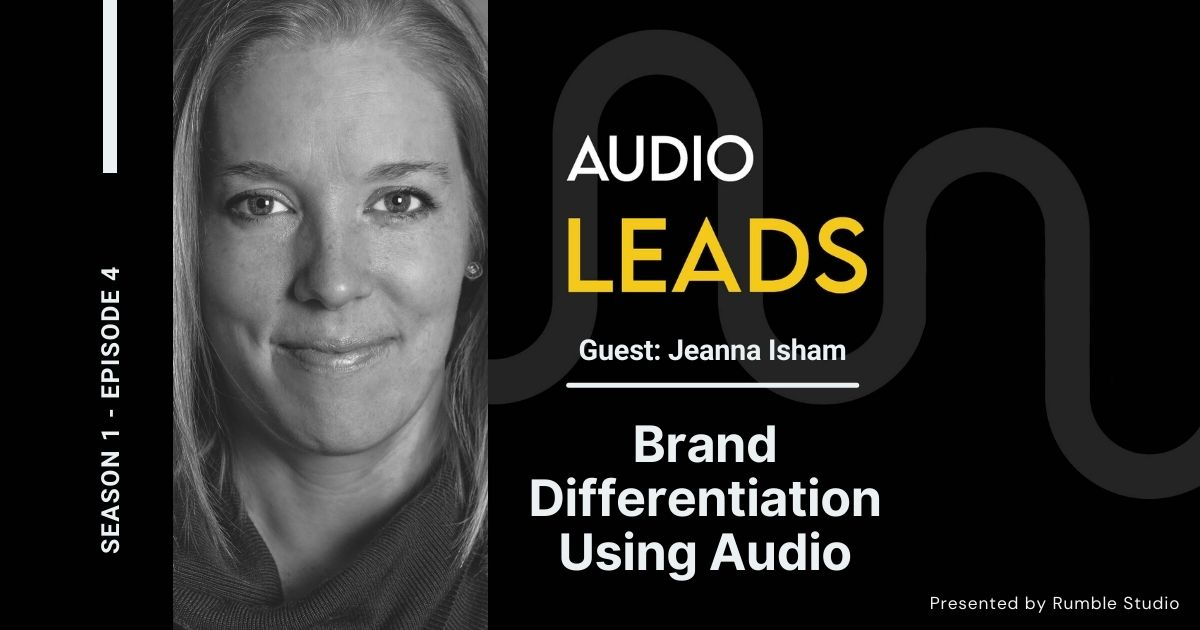 Brand Differentiation Using Audio - Jeanna Isham, Dreamr Productions