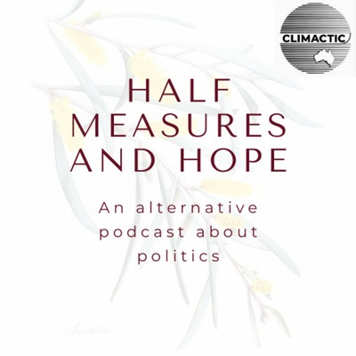 Half Measures & Hope