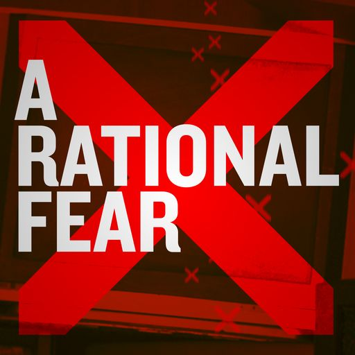 A Rational Fear