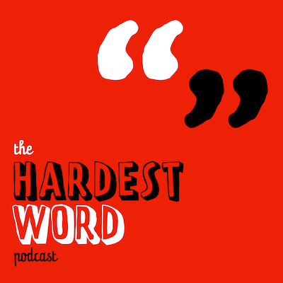 The Hardest Word