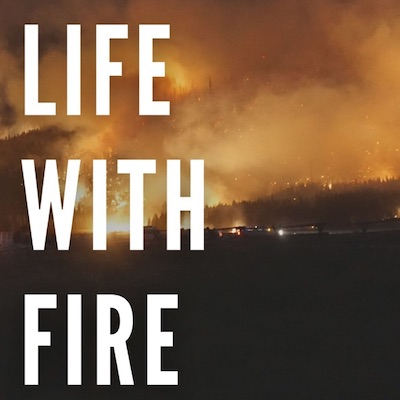 Life with Fire