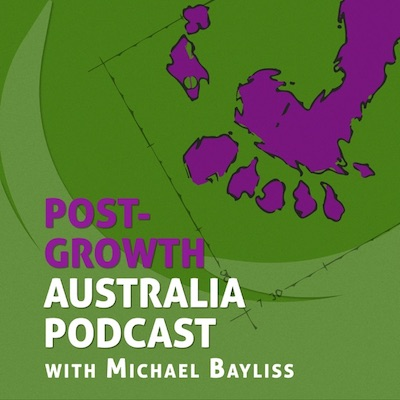 Post-Growth Australia Podcast