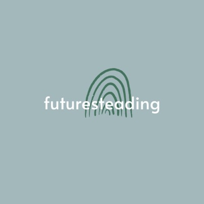 Futuresteading
