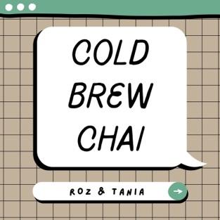Cold Brew Chai