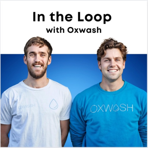 In the Loop with Oxwash