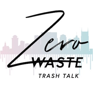 Zero Waste Trash Talk