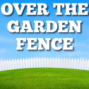 Over the Garden Fence with Andy Wedel - October 5, 2019