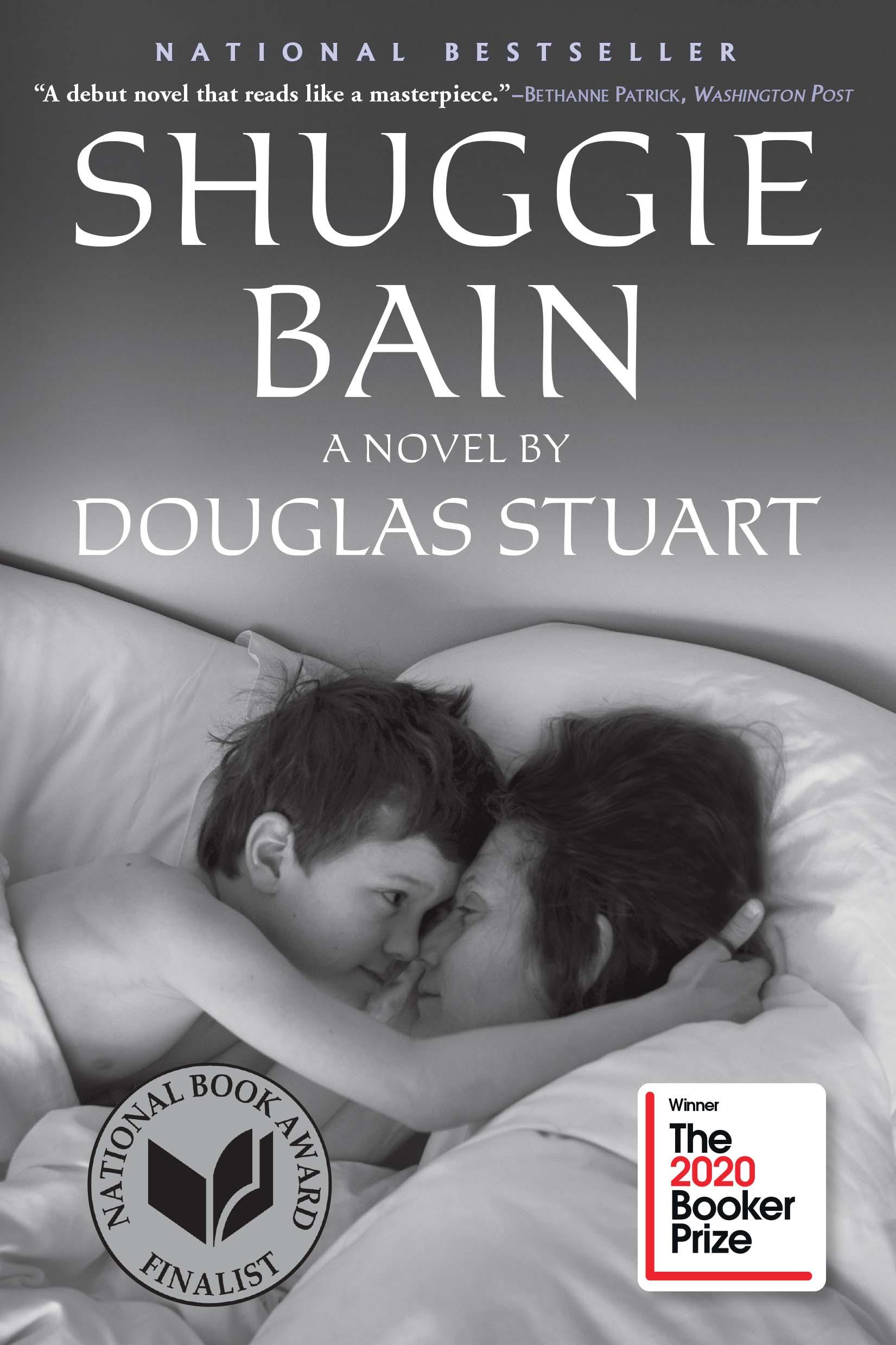 Douglas Stuart Wins Booker Prize for 'Shuggie Bain' (Grove Atlantic)