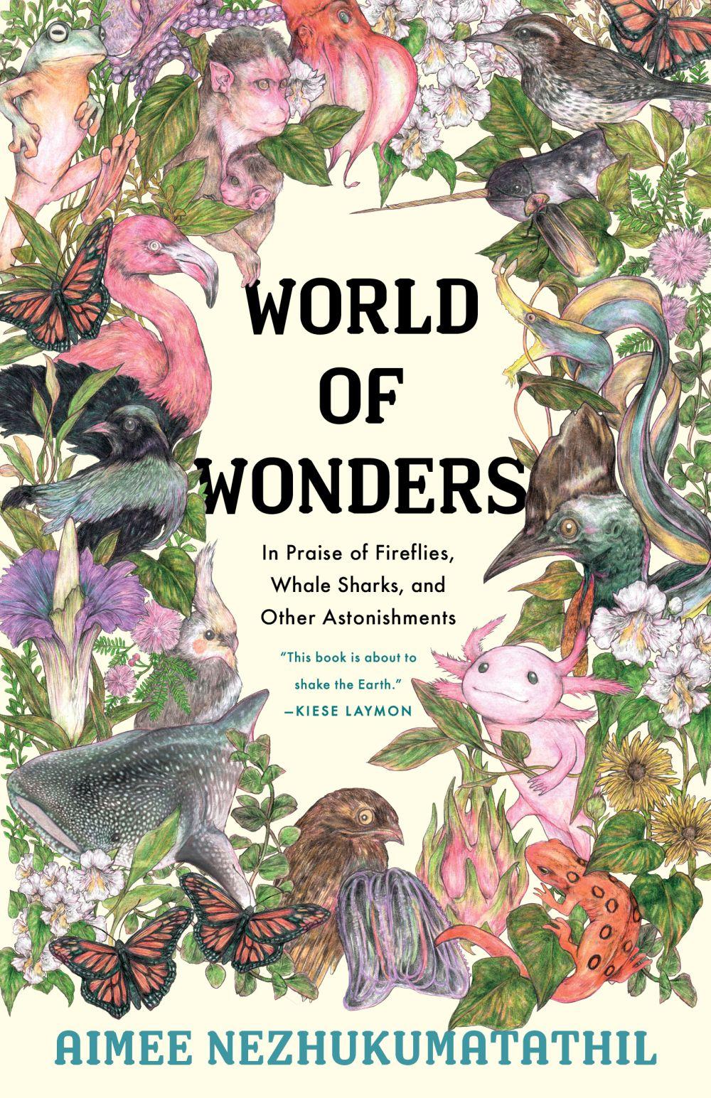 World of Wonders by Aimee Nezhukumatathil, illustrated by Fumi Nakamura