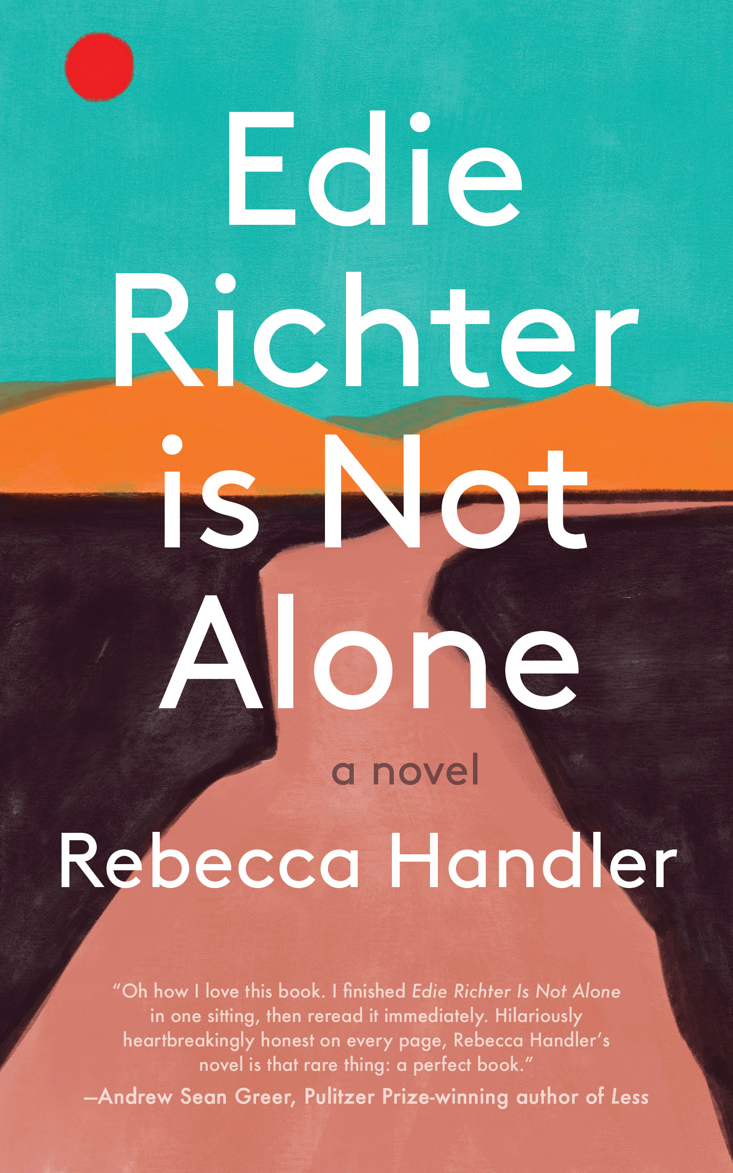 Edie Richter Is Not Alone by Rebecca Handler (Unnamed Press)